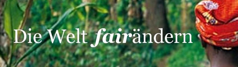 Die Welt fairändern