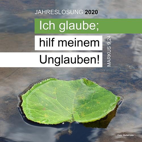 Jahreslosung 2020 - Markus 9,24